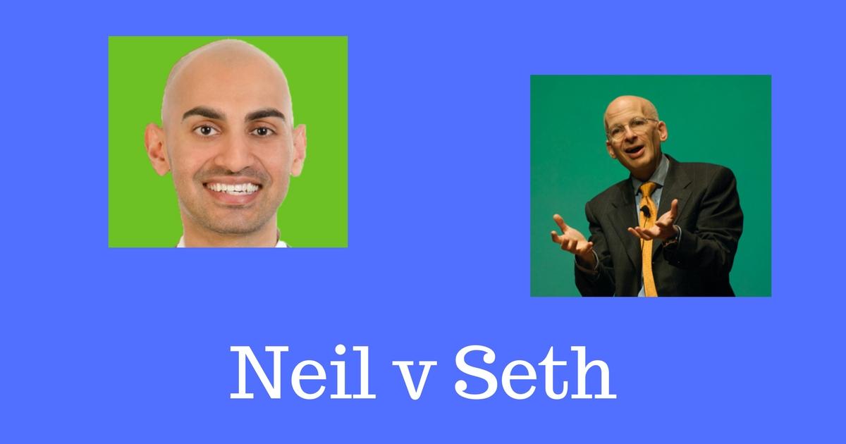Seth Godin vs Neil Patel